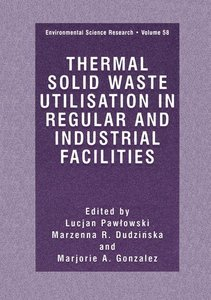 Thermal Solid Waste Utilisation in Regular and Industrial Facili