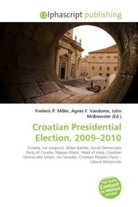 Croatian Presidential Election, 2009 - 2010