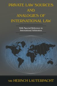 Private Law Sources and Analogies of International Law