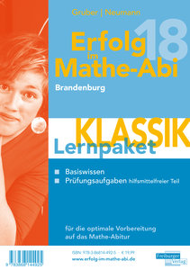 Erfolg im Mathe-Abi 2018 Lernpaket Brandenburg