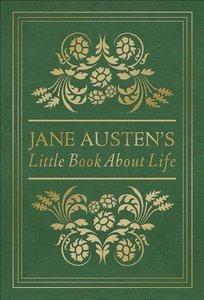 Jane Austen\'s Little Book about Life