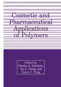 Cosmetic and Pharmaceutical Applications of Polymers