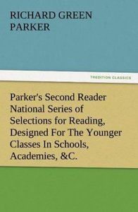 Parker's Second Reader National Series of Selections for Reading