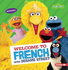 Welcome to French with Sesame Street (R)