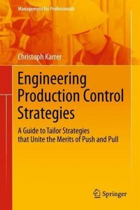 Engineering Production Control Strategies