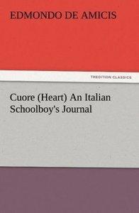 Cuore (Heart) An Italian Schoolboy's Journal