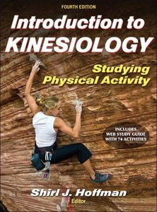 Introduction to Kinesiology with Web Study Guide