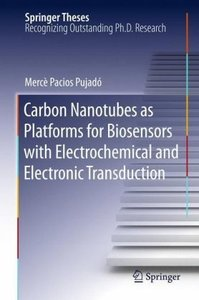 Carbon Nanotubes as Platforms for Biosensors with Electrochemica