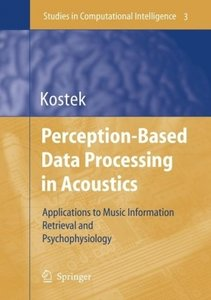 Perception-Based Data Processing in Acoustics