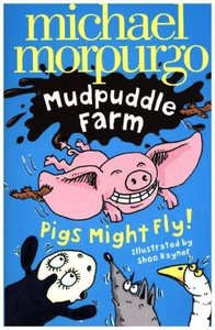Mudpuddle Farm: Pigs Might Fly!