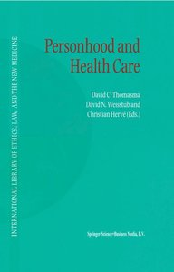 Personhood and Health Care