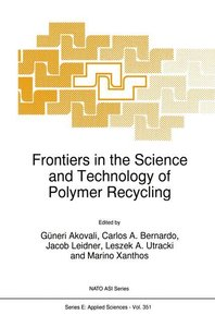 Frontiers in the Science and Technology of Polymer Recycling