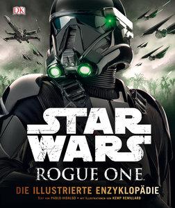 Star Wars(TM) Rogue One Die illustrierte Enzyklopädie