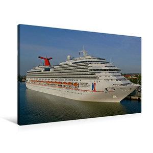 Premium Textil-Leinwand 90 cm x 60 cm quer Kreuzfahrtschiff CARN
