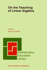 On the Teaching of Linear Algebra
