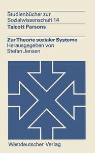 Zur Theorie sozialer Systeme