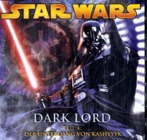 Star Wars, Dark Lord - Der Untergang von Kashyyyk, 1 Audio-CD