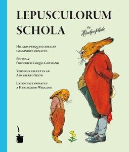 Schola lepusculorum/Die Häschenschule
