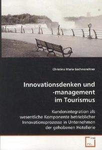 Innovationsdenken und -management im Tourismus