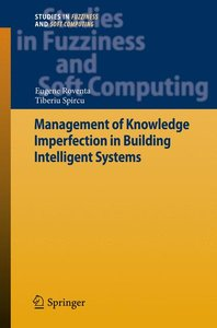 Management of Knowledge Imperfection in Building Intelligent Sys
