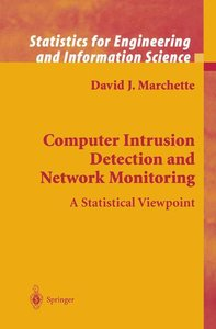 Computer Intrusion Detection and Network Monitoring