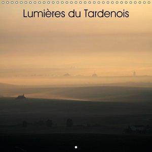 Lumières du Tardenois (Calendrier mural 2015 300 × 300 mm Square