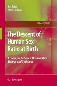 The Descent of Human Sex Ratio at Birth