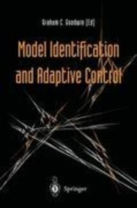 Model Identification and Adaptive Control