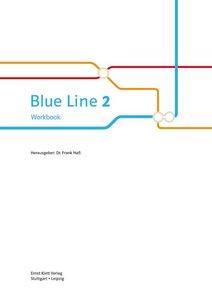 Blue Line 2. Workbook mit Audio-CD und Übungssoftware 6. Schulja