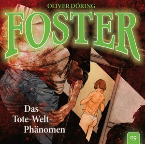Foster 09-Das Tote-Welt-Phänomen