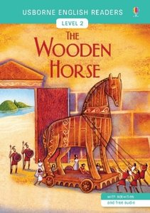 Usborne English Readers Level 2: The Wooden Horse