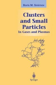 Clusters and Small Particles