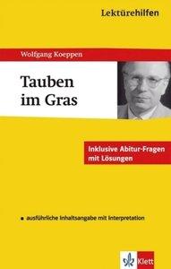 "Lektürehilfen Wolfgang Koeppen ""Tauben im Gras"""
