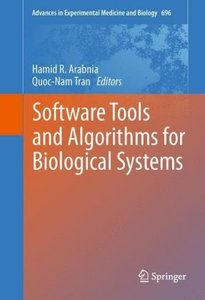 Software Tools and Algorithms for Biological Systems
