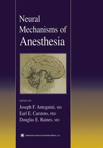 Neural Mechanisms of Anesthesia