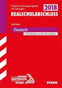 Abschlussprüfung Oberschule Sachsen 2018 - Deutsch Realschulabsc