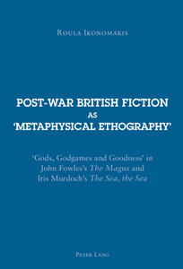 Post-war British Fiction as 'Metaphysical Ethography'