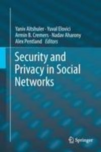 Security and Privacy in Social Networks