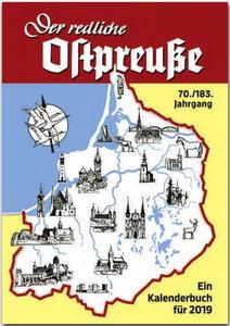 Der redliche Ostpreuße - Ein Kalenderbuch für 2019