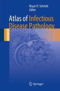 Atlas of Infectious Disease Pathology
