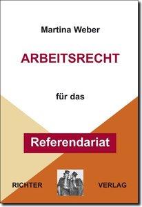 Arbeitsrecht für das Referendariat