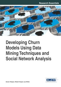 Developing Churn Models Using Data Mining Techniques and Social