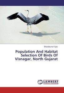 Population And Habitat Selection Of Birds Of Visnagar, North Guj