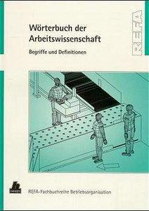 Wörterbuch der Arbeitswissenschaft
