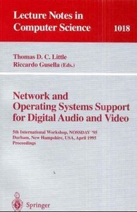 Network and Operating Systems Support for Digital Audio and Vide