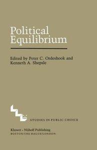 Political Equilibrium: A Delicate Balance