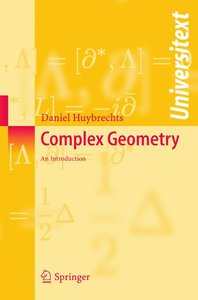 Complex Geometry - an Introduction