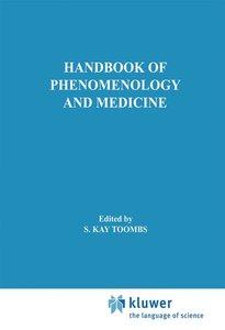 Handbook of Phenomenology and Medicine