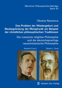 Das Problem der Wiedergeburt und Neubegründung der Metaphysik am