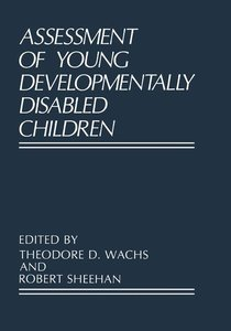 Assessment of Young Developmentally Disabled Children